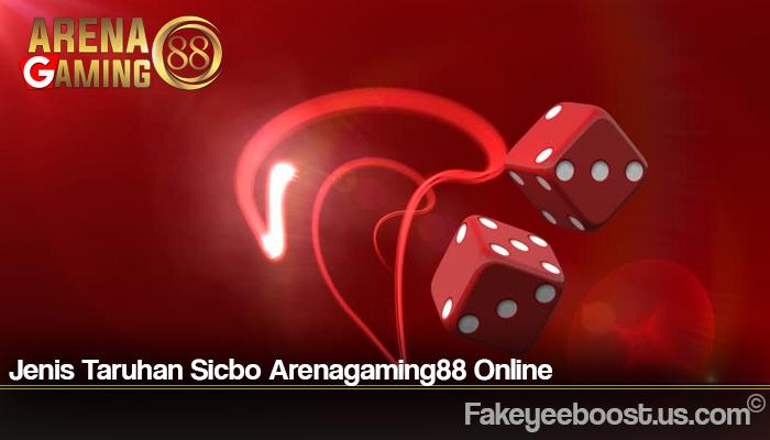 Jenis Taruhan Sicbo Arenagaming88 Online